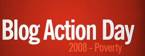 Blog Action Day 2008 – Poverty